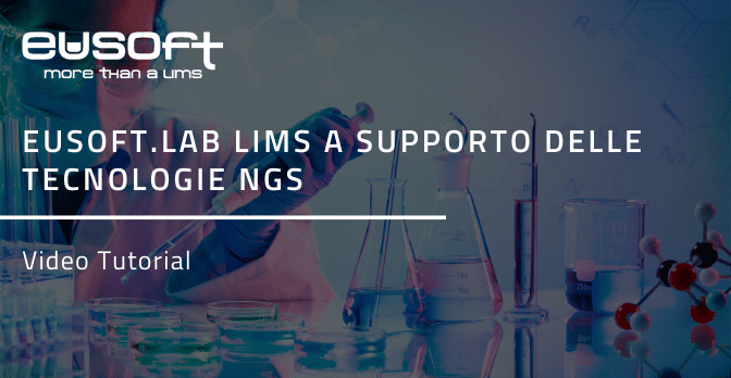 Eusoft.Lab LIMS per NGS